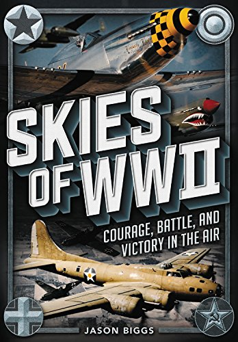 Victory Wwii Ship (Skies of WWII: Courage, Battle and Victory in the Air)