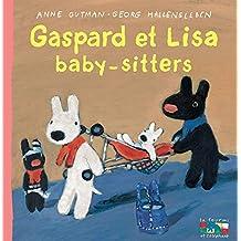 GASPARD ET LISA : BABY-SITTEURS