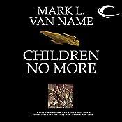Children No More: Jon & Lobo, Book 4   Mark L. Van Name