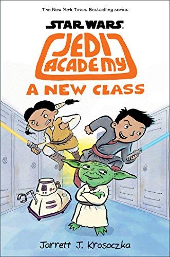 A New Class (Star Wars: Jedi Academy #4) by [Krosoczka, Jarrett J.]