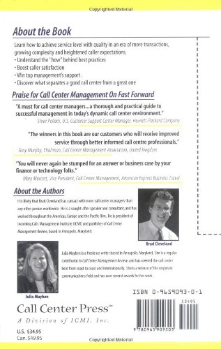 Call Center Management on Fast Forward:  Succeeding in Today's Dynamic Inbound Environment (1st Edition)