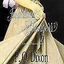 Impertinent Strangers Hörbuch von P. O. Dixon Gesprochen von: Pearl Hewitt