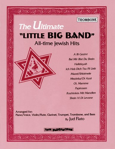 ULTIMATE LITTLE BIG BAND ALL-TIME JEWISH HITS TROMBONE