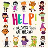 Best Book 4 Year Olds - Help! My Halloween Friends Are Missing!: A Fun Review