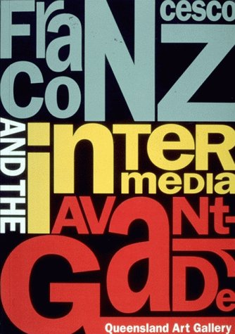 Francesco Conz and the Intermedia Avant-Garde