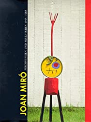 Joan Miro, Zeichnungen und Skulpturen 1945-1983