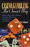 Casino Gambling, Andrew N. Glazer, 156414416X