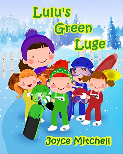 Pdf Download Lulus Green Luge Kids Picture Book Online Book By