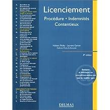 Licenciement - procédure, indemnités, contentieux
