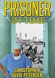 Prisoner in Time  (time travel: vol 2)