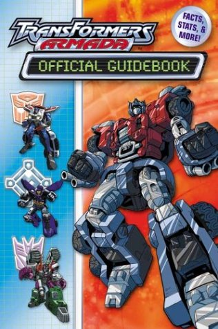 Read Online Transformers Armada Official Guide Book: Facts, Stats and More! PDF