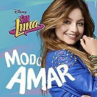 Soy Luna Modo Amar