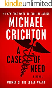 A Case of Need: A Novel