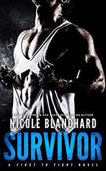 Survivor (First to Fight Book 3) by [Blanchard, Nicole]