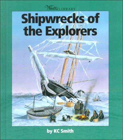 Read Online Shipwrecks of the Explorers pdf