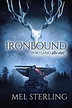 Ironbound (Portland After Dark Book 2) by [Sterling, Mel]