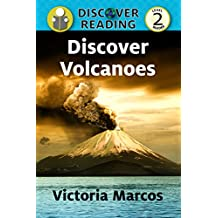 Discover Volcanoes: Level 2 Reader (Discover Reading)