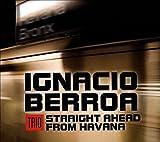 Straight Ahead from Havana