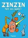 Zinzin fait son malin ! par Girard