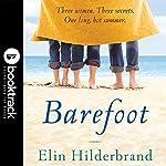 Barefoot: Booktrack Edition | Elin Hilderbrand