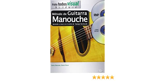 Método de Guitarra Manouche (Para Todos): Amazon.es: Denis Roux, Samy Daussat, Guitar: Libros