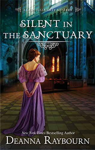 (Silent in the Sanctuary (A Lady Julia Grey Mystery Book 2))