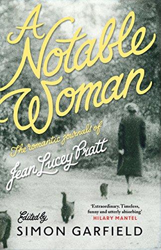 A Notable Woman: The Romantic Journals of Jean Lucey Pratt