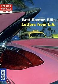 Letters from L.A. : Edition bilingue anglais-français (1CD audio) par  Bret Easton Ellis