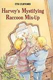 Harvey's Mystifying Raccoon Mix-Up, Eth Clifford, 0395687144