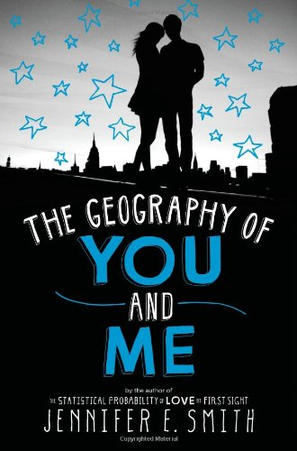 The Geography of You and Me: Amazon.co.uk: Smith, Jennifer E: Books