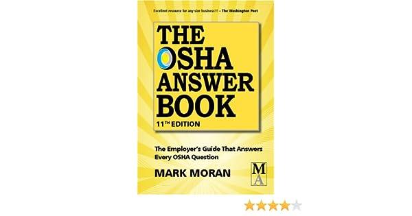 The OSHA Answer Book: Mark Moran, Patti Watson