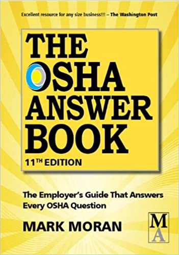 The OSHA Answer Book: Mark Moran, Patti Watson: 9781890966676