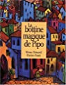 LA Bottine Magique De Pipo - The Magic Boot par Simard