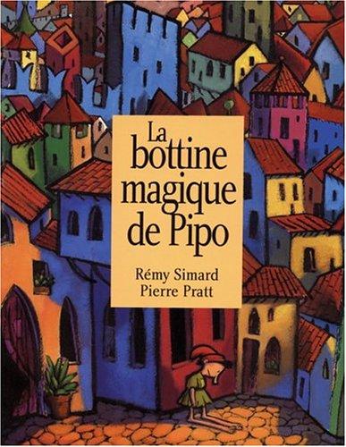 La bottine magique de Pipo (French Edition)