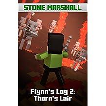 Flynn's Log 2: Thorn's Lair