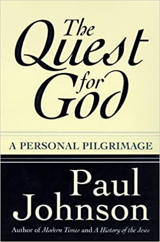 The quest for god a personal pilgrimage paul johnson the quest for god a personal pilgrimage paul johnson 9780060928230 amazon books fandeluxe Images