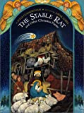 The Stable Rat and Other Christmas Poems, Julia Cunningham, 0688178006