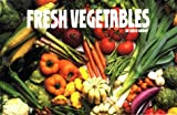 Fresh Vegetables, Rose Grant, 1558671757