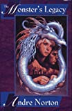 The Monster's Legacy, Andre Norton, 0689807317