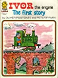Ivor the Engine: First Story (Picture Lions)