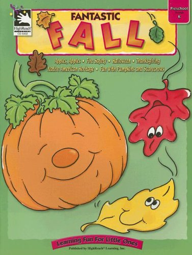 Read Online Fantastic Fall: Preschool Through K (Learning Fun for Little Ones) pdf