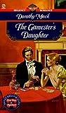 Gamester's Daughter, Dorothy Mack, 0451195299
