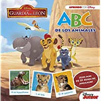 La Guardia del León. ABC de los animales