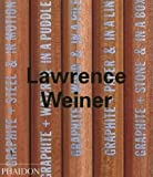 Lawrence Weiner (Contemporary Artists (Phaidon))