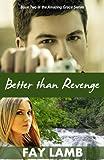 Better Than Revenge, Fay Lamb, 193809252X