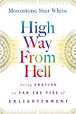 High Way from Hell, Moonstone Star White, 0979279712