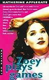 Zoey Plays Games, Katherine Applegate, 0380807424