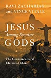 img - for Jesus Among Secular Gods: The Countercultural Claims of Christ book / textbook / text book