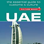 UAE - Culture Smart!: The Essential Guide to Customs and Culture | John Walsh