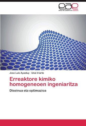 Descargar Libro Erreaktore Kimiko Homogeneoen Ingeniaritza Jose Luis Ayastuy